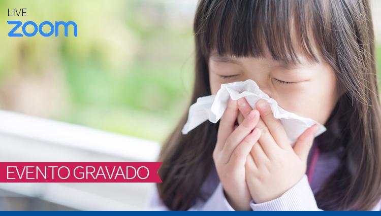 Discussão de Casos Clínicos pela Pediatria Integrativa: Rinite alérgica