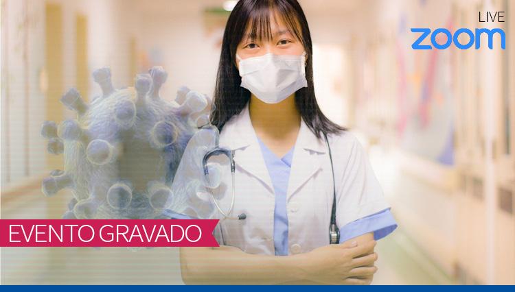Os efeitos da pandemia na Pediatria: Novas apresentações das velhas doenças (Gravado)