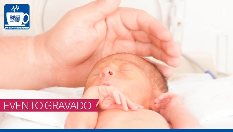 Desafios Nutricionais em Recém-Nascidos Prematuros Extremos