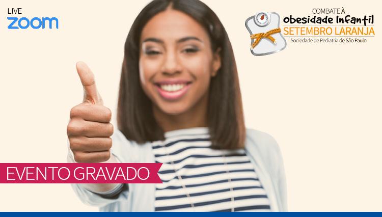 Tire dúvidas sobre Obesidade Infantil com Especialistas da SPSP - Setembro Laranja