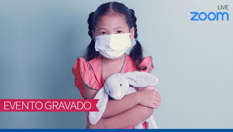 Atualização em Covid-19 em Pediatria