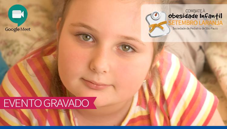 LIVE - Repercussões da Obesidade na Criança e no Adolescente - Setembro Laranja